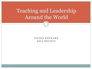 Teaching and Leadership Around the World