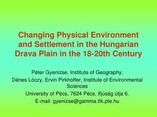 Péter Gyenizse, Institute of Geography,