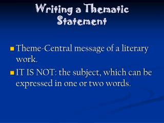 Writing a Thematic Statement