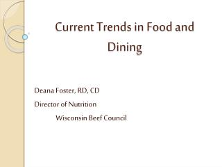 Current Trends in Food and Dining