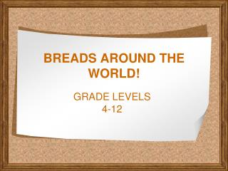 BREADS AROUND THE WORLD!