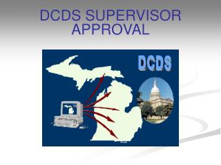DCDS SUPERVISOR APPROVAL