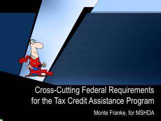 Cross-Cutting Federal Requirements for the Tax Credit Assistance Program