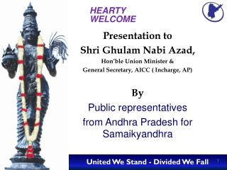 Presentation to Shri Ghulam Nabi Azad, Hon'ble Union Minister &