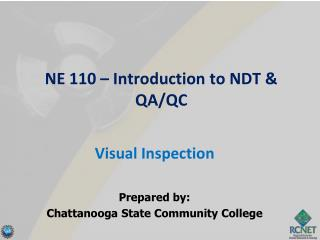 NE 110 – Introduction to NDT & QA/QC