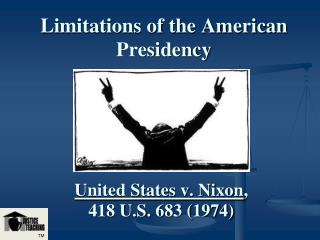 Limitations of the American Presidency