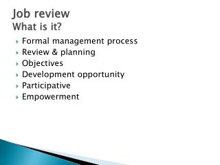 Job review What is it?