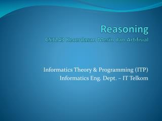 Reasoning CS3243  Kecerdasan Mesin dan Artifisial