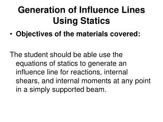 Generation of Influence Lines Using Statics