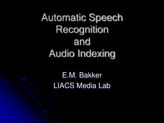 Automatic Speech Recognition  and  Audio Indexing