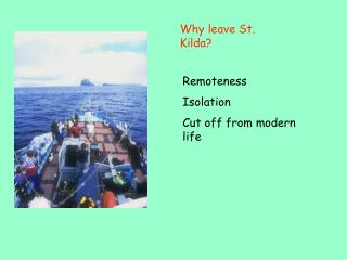 Why leave St. Kilda?