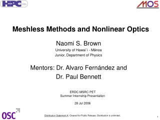 Meshless Methods and Nonlinear Optics