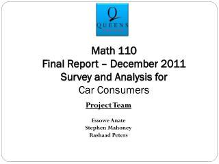 Project Team Essowe Anate Stephen Mahoney Rashaad  Peters