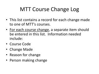 MTT Course Change Log