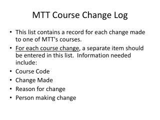 MTT Course Change Log
