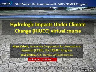 Hydrologic Impacts Under Climate Change (HIUCC) virtual course