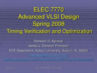 ELEC 7770 Advanced VLSI Design Spring 2008 Timing Verification and Optimization