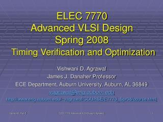ELEC 7770 Advanced VLSI Design Spring 2008 Timing Verification and Optimization
