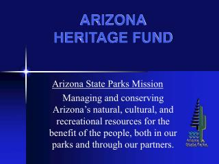ARIZONA HERITAGE FUND
