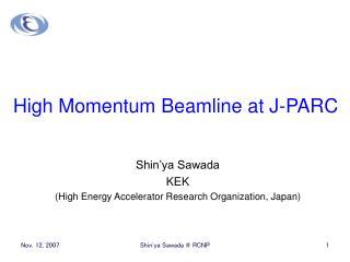 High Momentum Beamline at J-PARC