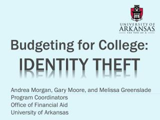Budgeting for College:  IDENTITY THEFT