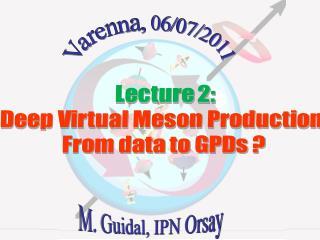 M. Guidal, IPN Orsay