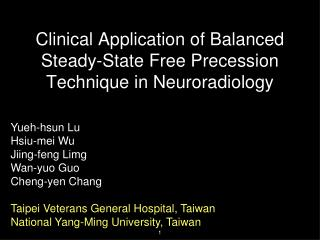 Clinical Application of Balanced Steady-State Free Precession Technique in Neuroradiology