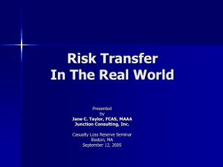 Risk Transfer In The Real World