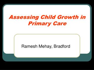 Assessing Child Growth in Primary Care
