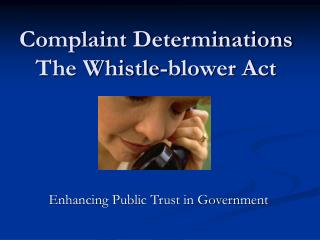 Complaint Determinations  The Whistle-blower Act