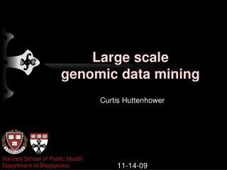 Large scale genomic data mining