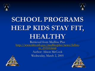 SCHOOL PROGRAMS HELP KIDS STAY FIT, HEALTHY