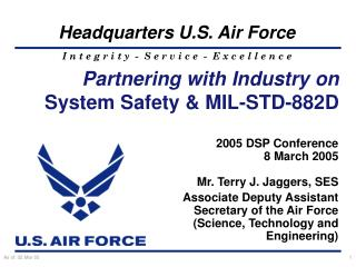 Partnering with Industry on System Safety & MIL-STD-882D