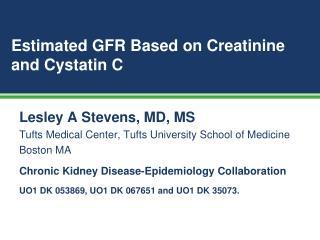 Estimated GFR Based on Creatinine and Cystatin C