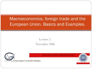 Macroeconomics, foreign trade and the European Union. Basics and Examples.