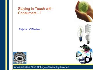 Staying in Touch with Consumers - I