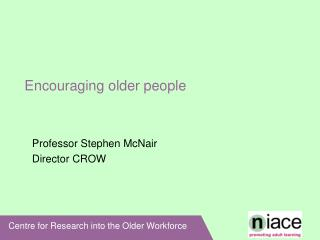 Encouraging older people