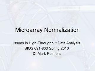 Microarray Normalization