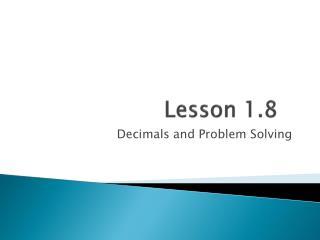 Lesson 1.8