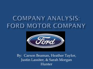 Company Analysis:   Ford motor Company
