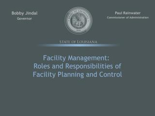 Facility Management:�  Roles and Responsibilities of  Facility Planning and Control