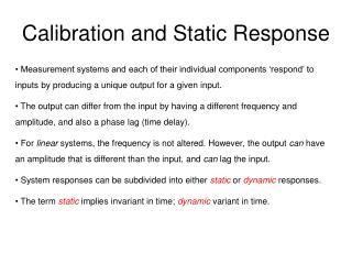 Calibration and Static Response