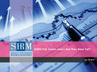 SHRM Poll: Green Jobs—Are They Here Yet?