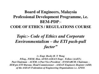 Topic:- Code of Ethics  and  Corporate Environmentalism � the ETI push-pull factor�