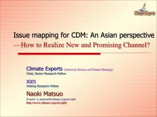 Issue mapping for CDM: An Asian perspective — How to Realize New and Promising Channel?
