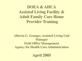 DOEA & AHCA Assisted Living Facility &   Adult Family Care Home  Provider Training