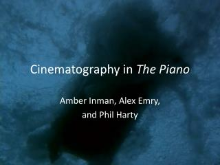Cinematography in  The Piano