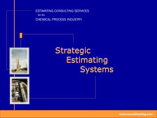 Strategic     Estimating          Systems