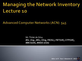 Managing the Network Inventory Lecture  10 Advanced Computer Networks (ACN)  545