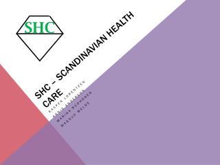 SHC – Scandinavian Health  care